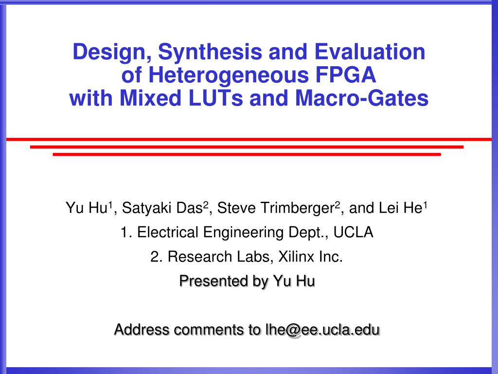 design synthesis and evaluation of heterogeneous fpga with mixed luts and macro gates l.