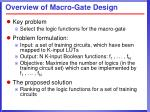 overview of macro gate design