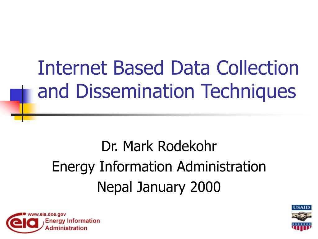 internet based data collection and dissemination techniques l.