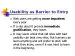 usability as barrier to entry