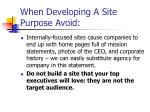 when developing a site purpose avoid