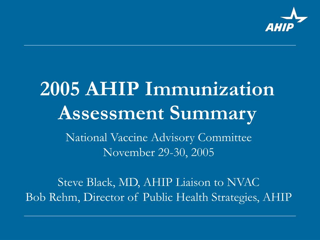 2005 ahip immunization assessment summary l.