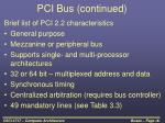 pci bus continued