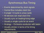 synchronous bus timing