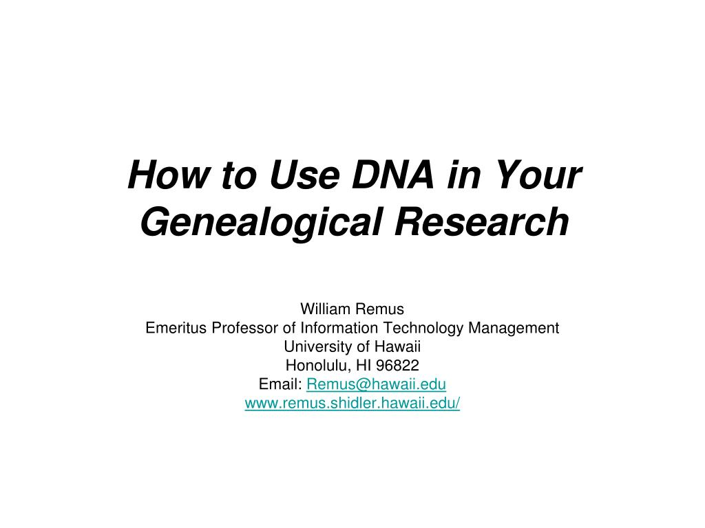 how to use dna in your genealogical research l.