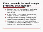 konstruowanie indywidualnego programu edukacyjnego11