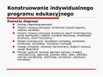 konstruowanie indywidualnego programu edukacyjnego12