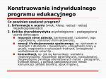 konstruowanie indywidualnego programu edukacyjnego14