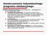 konstruowanie indywidualnego programu edukacyjnego15