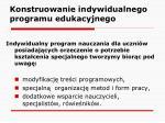 konstruowanie indywidualnego programu edukacyjnego4