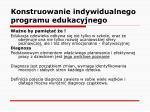 konstruowanie indywidualnego programu edukacyjnego7