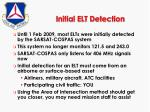 initial elt detection