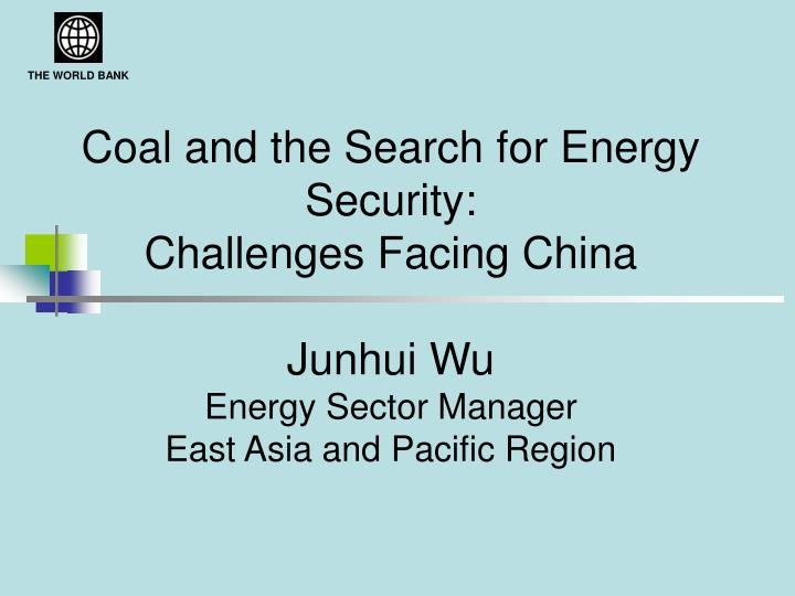 Coal and the Search for Energy Security: