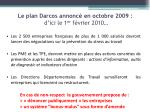 le plan darcos annonc en octobre 2009 d ici le 1 er f vrier 2010