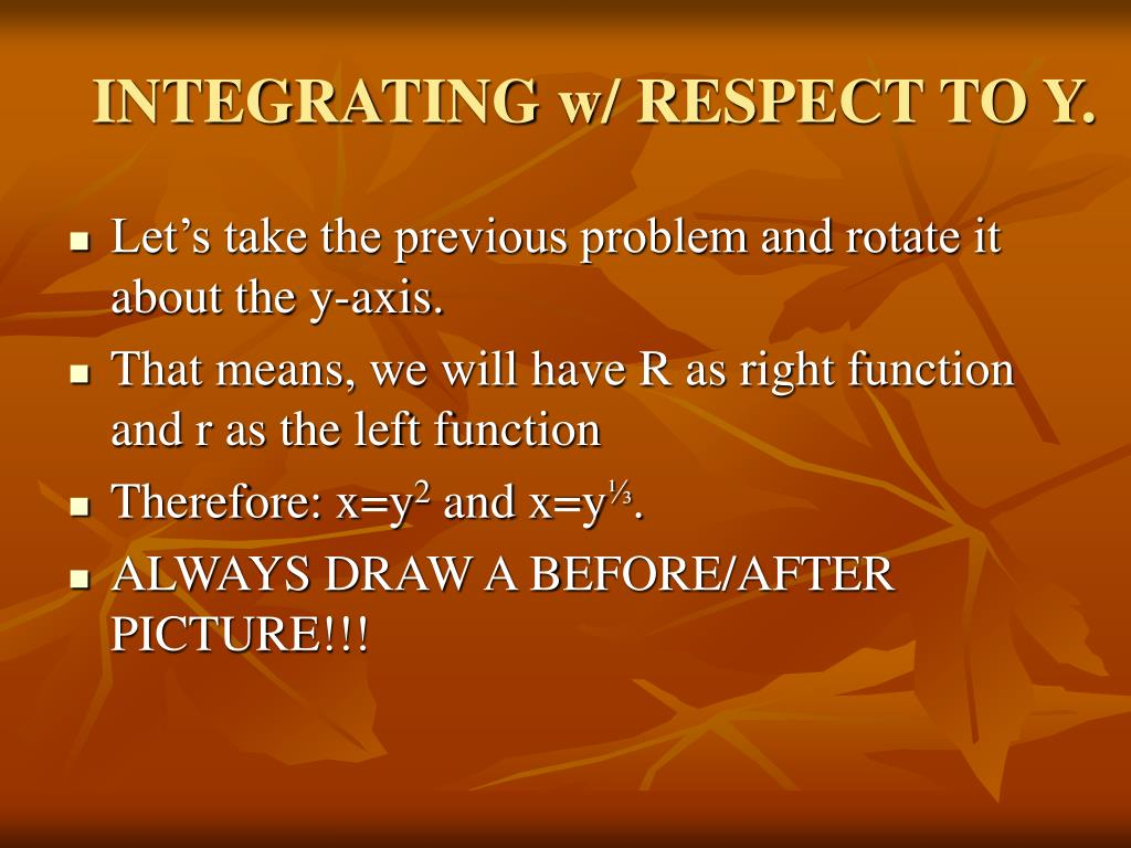 INTEGRATING w/ RESPECT TO Y.