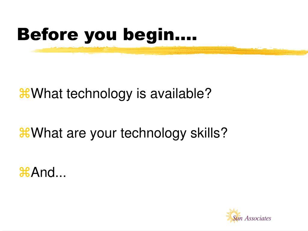 Before you begin….