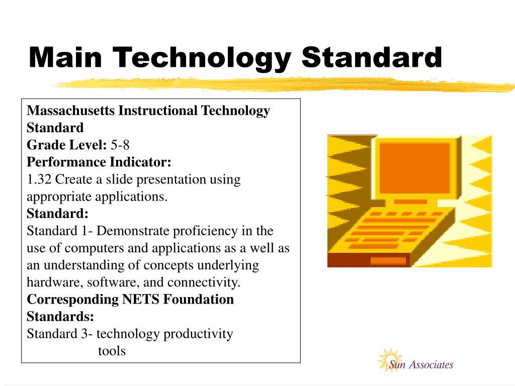Main Technology Standard