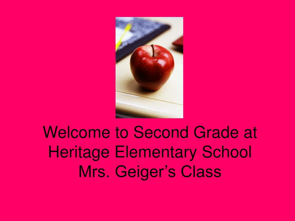 welcome to second grade at heritage elementary school mrs geiger s class l.