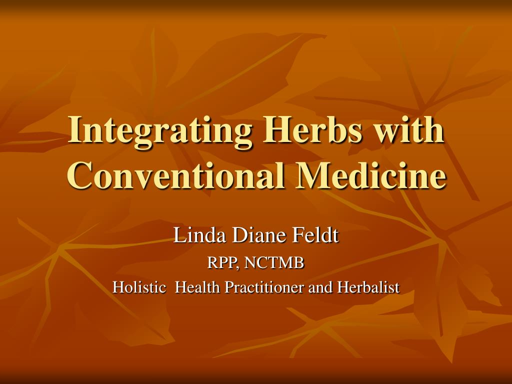 integrating herbs with conventional medicine l.