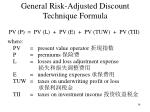 general risk adjusted discount technique formula