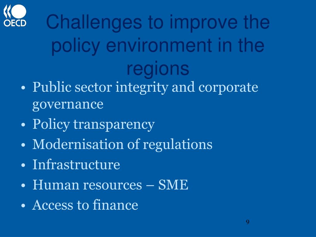 Challenges to improve the policy environment in the regions