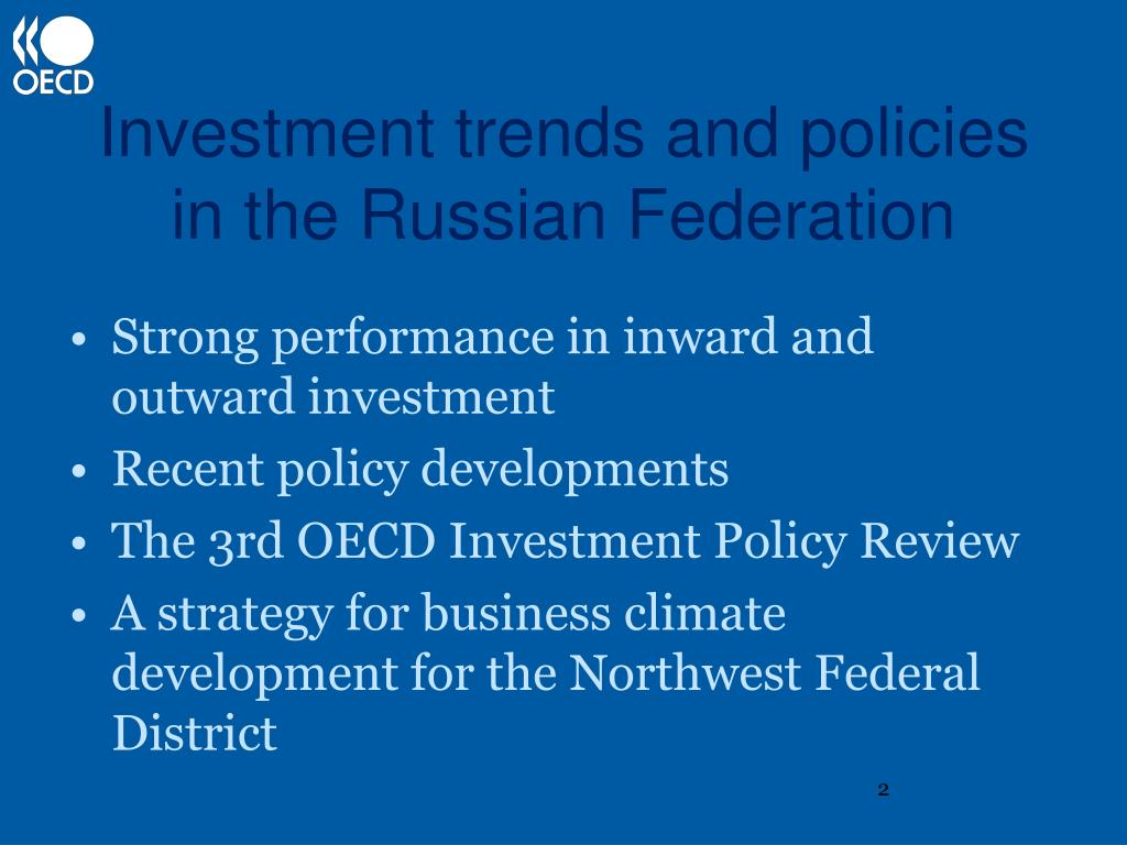 Investment trends and policies in the Russian Federation