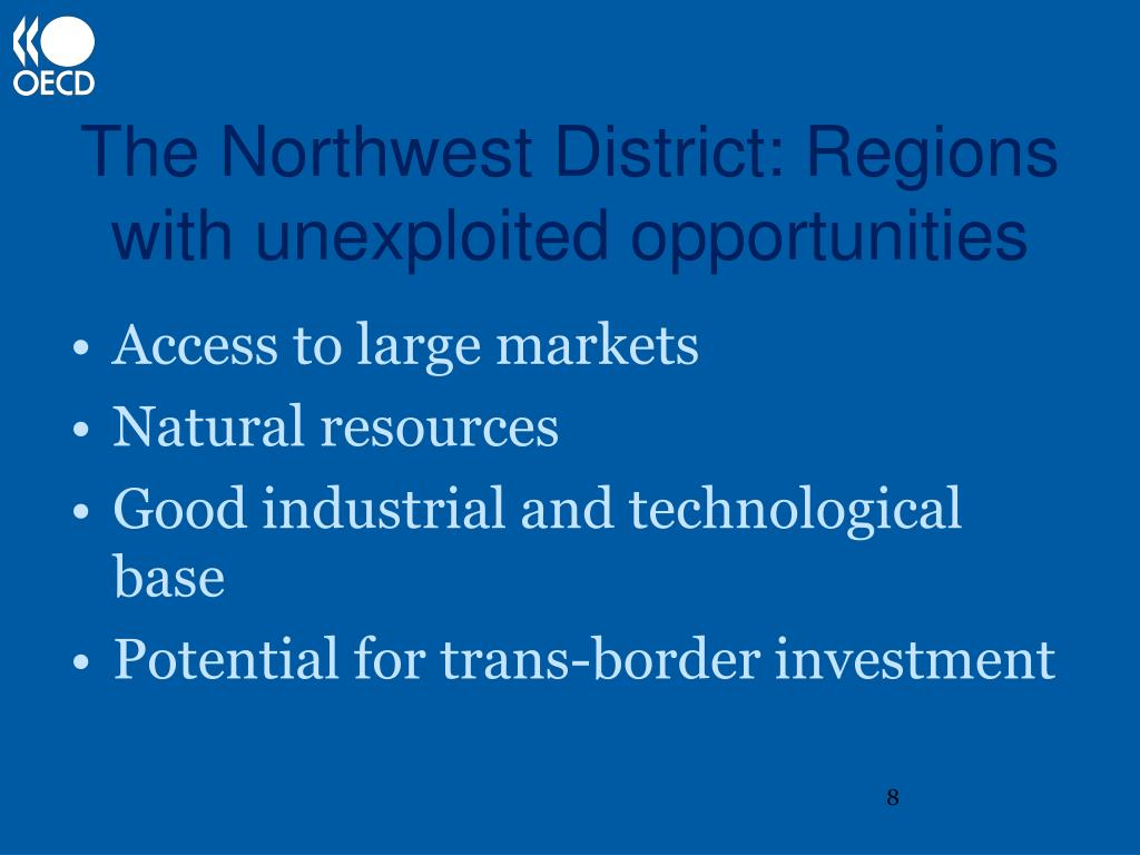 The Northwest District: Regions with unexploited opportunities