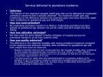 services delivered to premature newborns