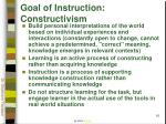 goal of instruction constructivism