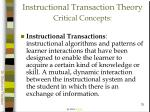 instructional transaction theory critical concepts