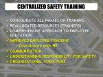 centralized safety training