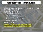 gap overview formal srm