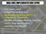 maa sms implementation spm