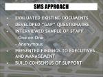 sms approach