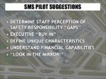 sms pilot suggestions