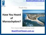 have you heard of maroochydore15