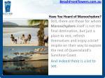 have you heard of maroochydore7