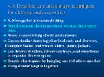 4 6 describe care and storage techniques for clothing and accessories