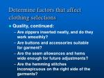 determine factors that affect clothing selections10