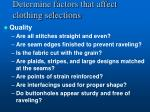 determine factors that affect clothing selections9