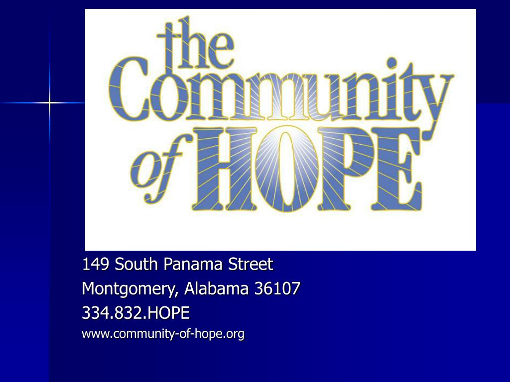 149 south panama street montgomery alabama 36107 334 832 hope www community of hope org l.