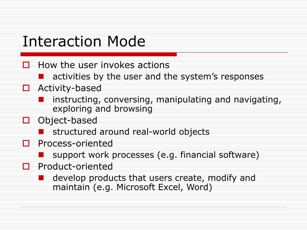 Interaction Mode