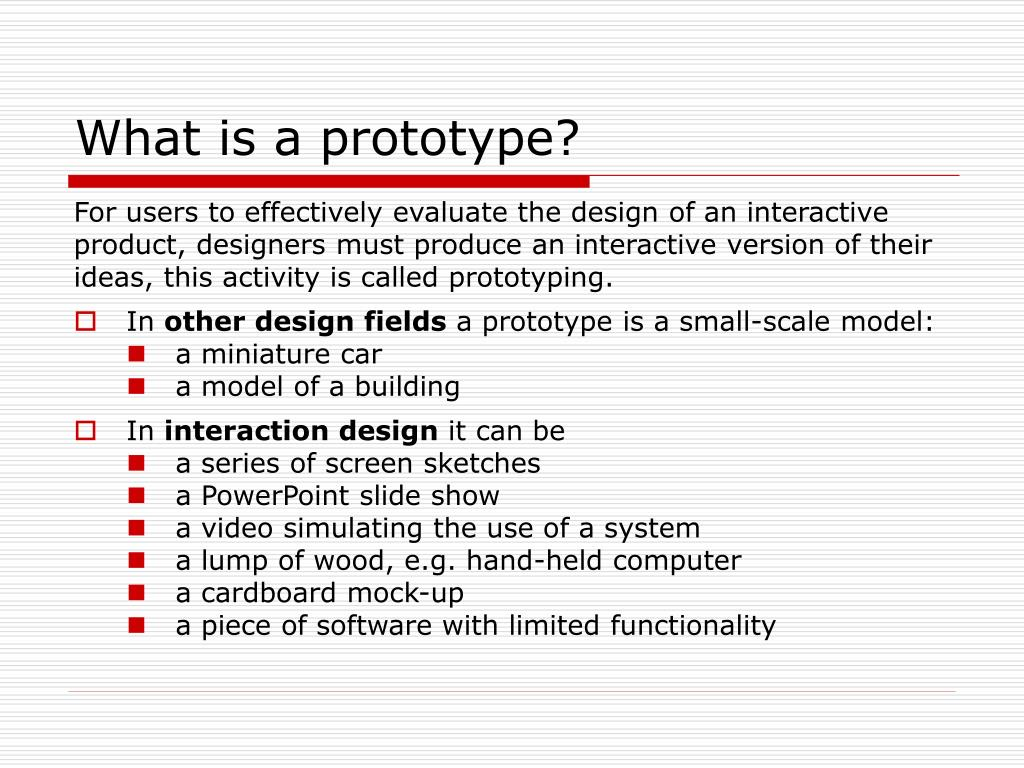 What is a prototype?