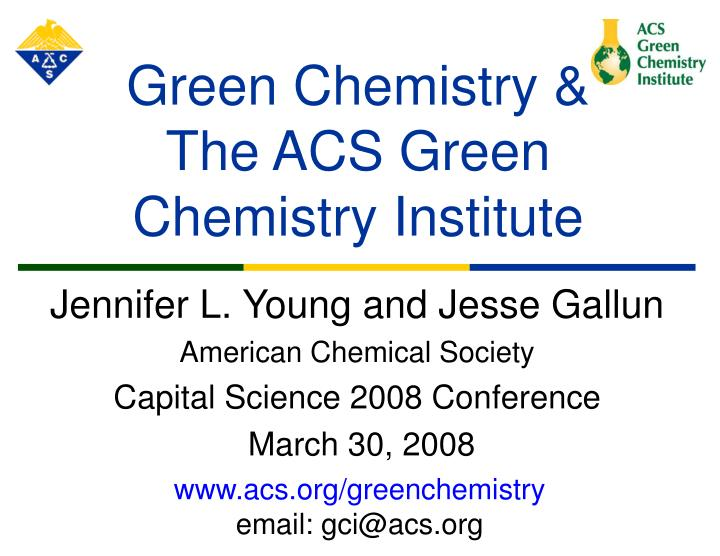 green chemistry the acs green chemistry institute n.