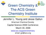 green chemistry the acs green chemistry institute