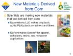 new materials derived from corn