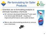re formulating for safer products