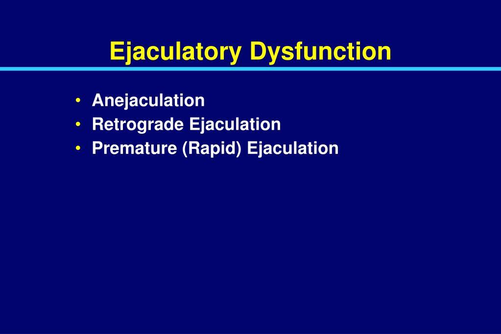 Ejaculatory Dysfunction