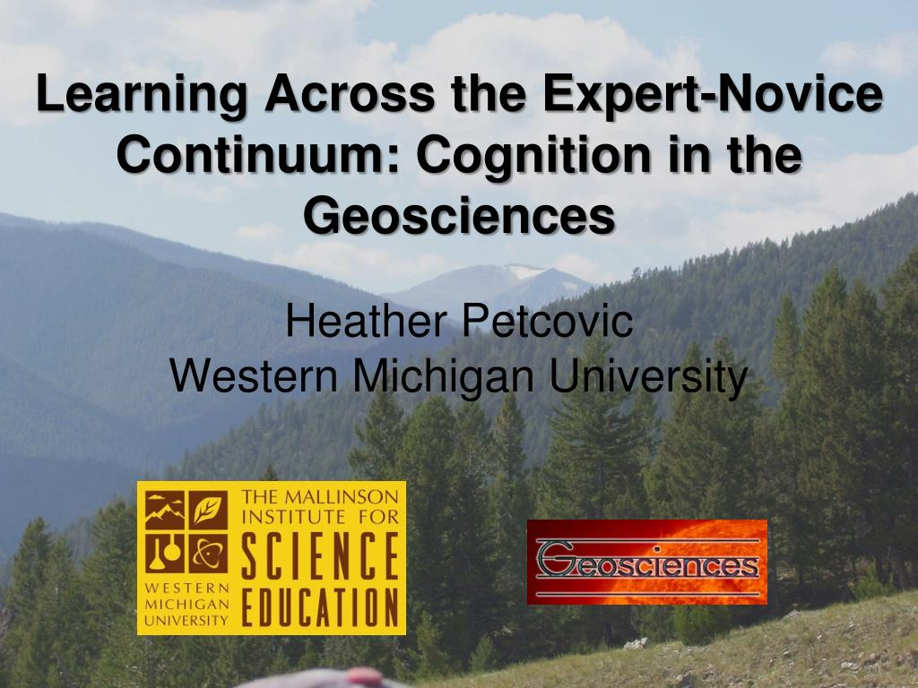 learning across the expert novice continuum cognition in the geosciences l.