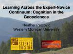 learning across the expert novice continuum cognition in the geosciences